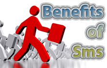 Sms Advantages & Benefits